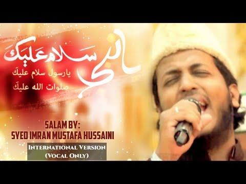 Ya Nabi Salam Alayka (International...