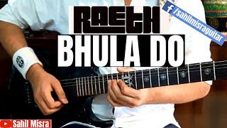 Raeth | Bhula Do | Guitar Solo | Guitar Cover