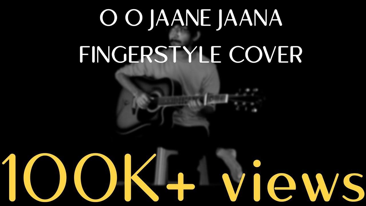 O O Jaane Jaana Fingerstyle Cover Youtube