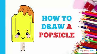 How to Draw a Popsicle in a Few Easy Steps: Drawing Tutorial for Kids and Beginners