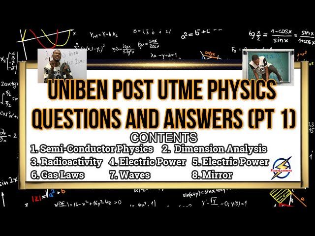 UNIBEN Physics Post UTME Questions And Answers | 2021 Prep