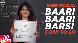 Baari Baari Barsi | 3 Day To Go | Miss Pooja | Releasing on 23rd Sep 2017 | Speed Records