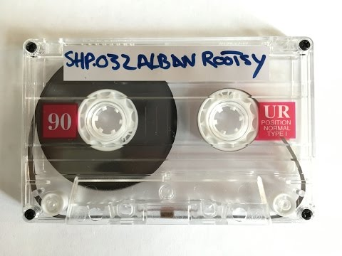 SH.MIXTAPE.32 / ALBAN ROOTSY