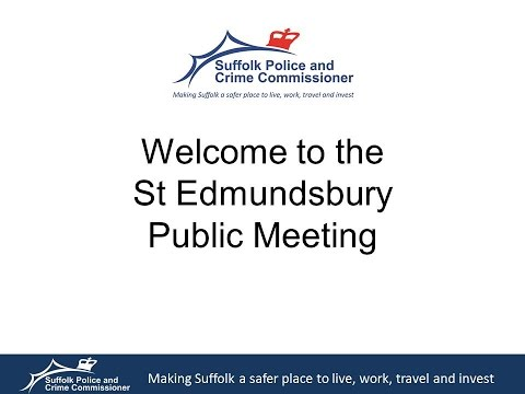 Suffolk PCC & Chief Constable Tour 2015 - St Edmundsbury