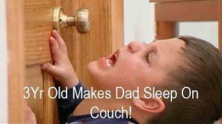 3Yr Old Boy Makes Dad Sleep On Couch! | Supernanny USA
