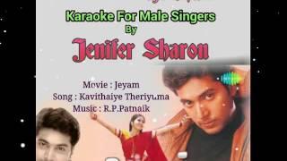 Kavithaiye Theriyuma Karaoke For Male Singers By Jenifer Sharon
