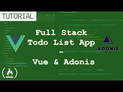 Full Stack Todo List Tutorial using Vue.js & AdonisJs