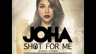 Joha - Shot For Me (La Contestación) | Video Lyric