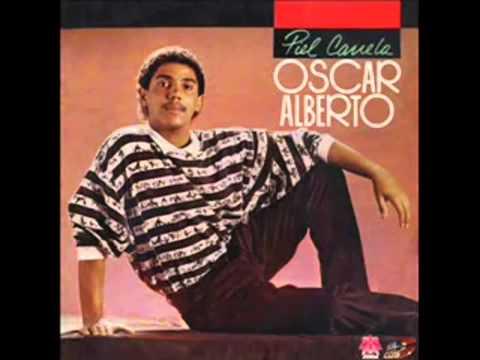 Aqui Estas Otra vez Oscar Alberto