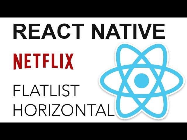 React Native - Netflix App: FlatList horizontal
