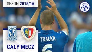 Lech Poznań - Piast Gliwice [1. połowa] sezon 2015/16 kolejka 06