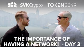 The Importance Of Having A Network - SVK Crypto Day 3 in Hong Kong