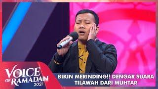 Subhanallah!! Selain Bernyanyi Muhtar Seorang Dosen Tilawah   VOICE OF RAMADAN 2021