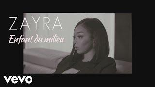 Zayra - Enfant du milieu (Lyrics Video)
