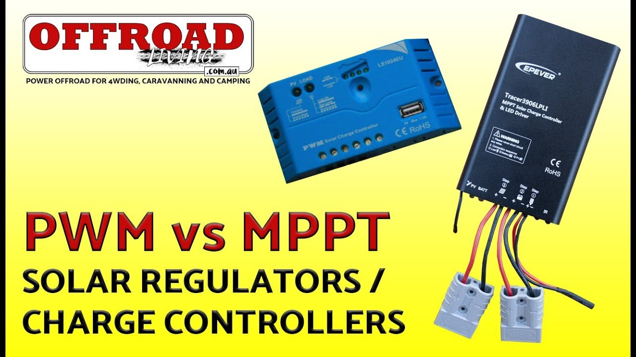 MPPT vs PWM Solar Regulators / Charge Controllers - What's the difference?