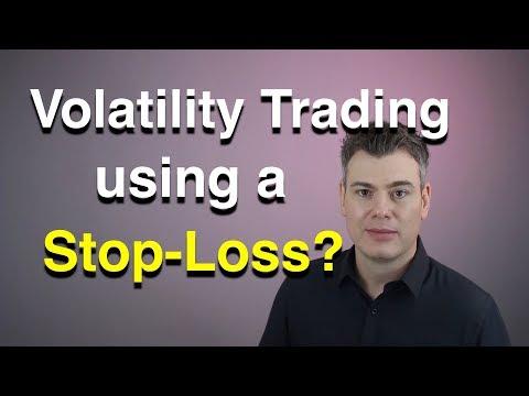 Volatility trading and using stop-losses   -   XIV, VXX, VIX