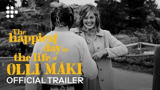 THE HAPPIEST DAY IN THE LIFE OF OLLI MÄKI | Official Trailer | In Cinemas April 21