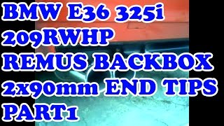 BMW E36 325i REMUS SPORT exhaust sound 2x90mm end tips [PART 1]