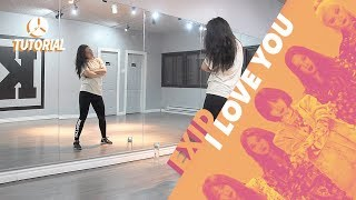 [TUTORIAL] EXID (이엑스아이디) – I LOVE YOU (알러뷰) | Dance Tutorial by 2KSQUAD