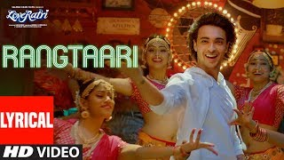 Rangtaari Lyrical | Loveyatri | Aayush Sharma | Warina Hussain | Yo Yo Honey Singh | Tanishk Bagchi