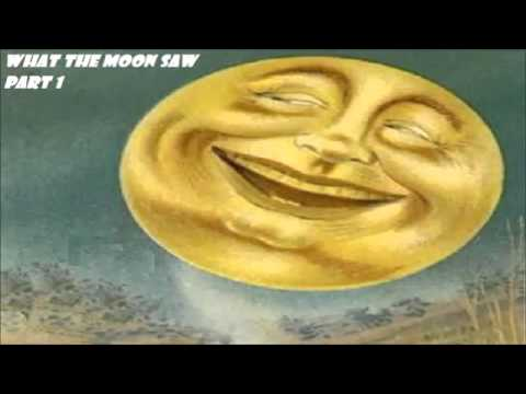What the Moon Saw Part 1 — Hans Christian ANDERSEN