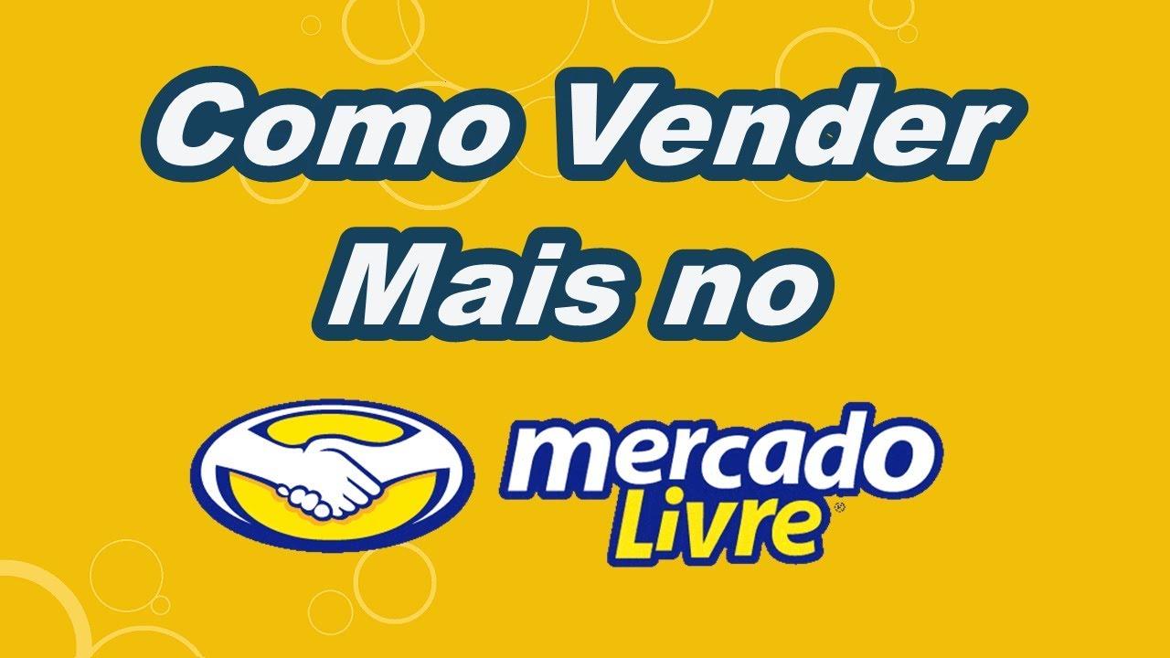 2a1d6046450 Como Vender Mais no Mercado Livre - YouTube