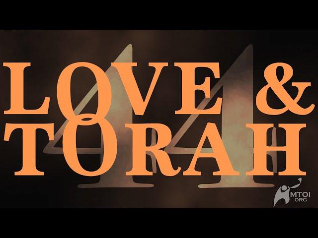 Love and Torah | Part 44