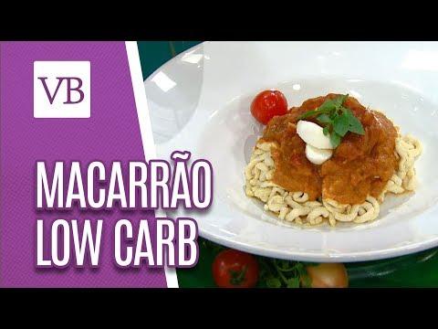 Macarrão Low Carb - Você Bonita (31/08/18)