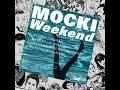 Mocki - Weekend (Jai Wolf Remix) Lyrics Download MP3