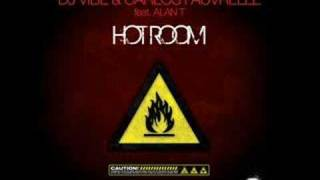 Dj Vibe & Carlos Fauvrelle - Hot Room (Original Mix) HQ