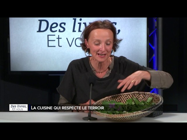 Des livres et vous : La cuisine qui respecte le terroir