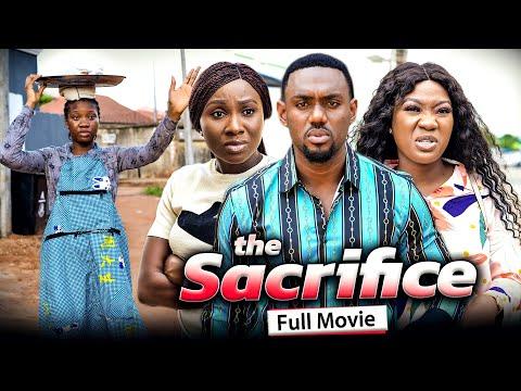THE SACRIFICE (Full Movie) Chinenye Nnebe/Sonia Uche/Eddie 2021 Latest Nigerian Nollywood Full Movie