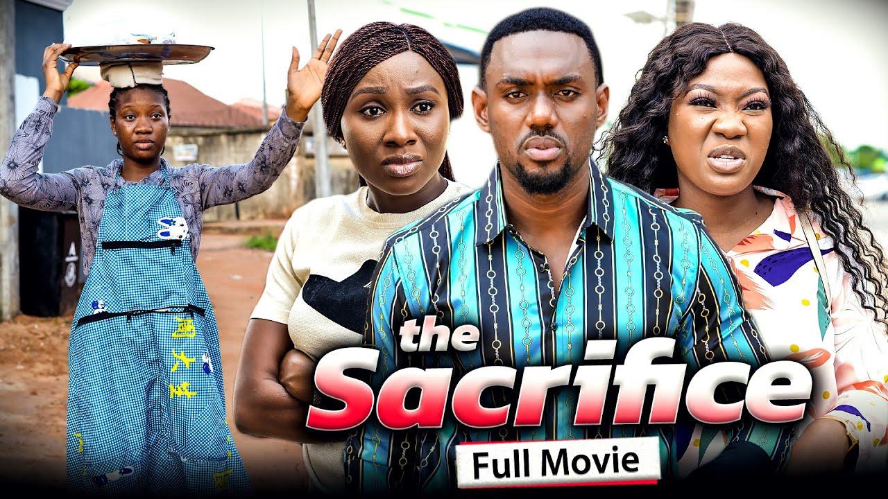 Download THE SACRIFICE (Full Movie) Chinenye Nnebe/Sonia Uche/Eddie 2021 Latest Nigerian Nollywood Full Movie