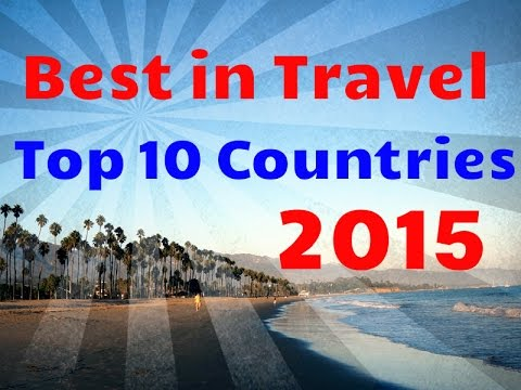 Top 10 Destinations in the World: Lonely Planet List 2015