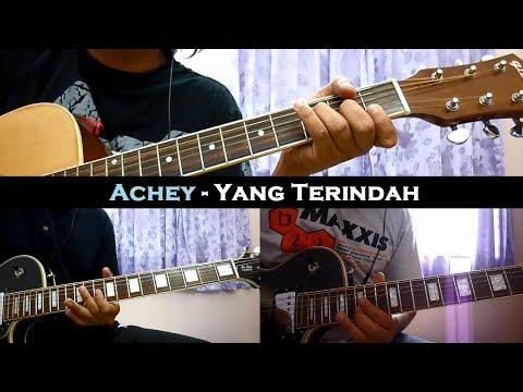 Achey - Yang Terindah (Instrumental/Chord/Guitar Cover)