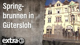 Realer Irrsinn: Springbrunnen in Gütersloh