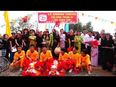 Thiện Tâm Charity Group Khánh Thành Cầu 24 Tại Tỉnh Long An