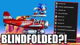 My Stream Chat Guided Me Through Sonic Mania BLINDFOLDED and...