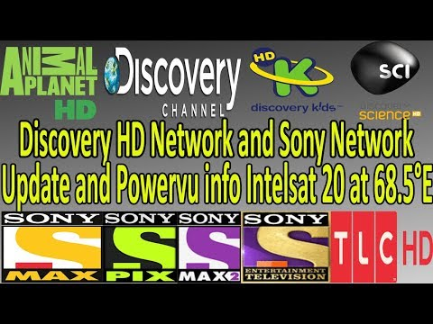 Discovery Network & Sony Network Powervu update Intelsat 20 at 68.5° 2018