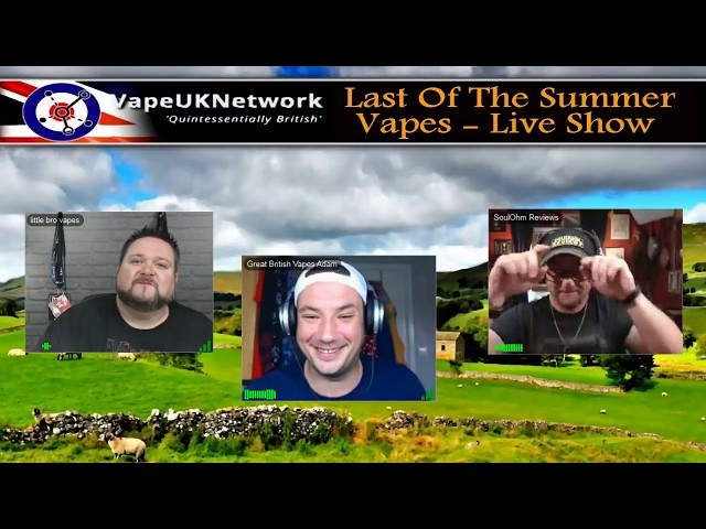 Last of the Summer Vapes - 12/6/2018 - Live vaping and vape related chat, news, reviews and fun