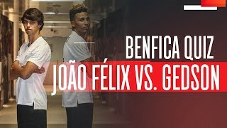 BENFICA QUIZ: João Félix vs. Gedson