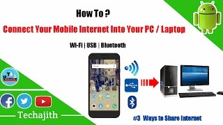 3 Ways to connect Mobile Internet to PC | How to connect Mobile Internet to Laptop