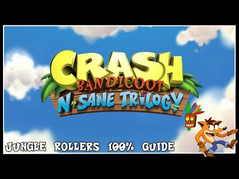 Crash Bandicoot: N Sane Trilogy - Jungle Rollers 100% Guide [PS4 Pro]