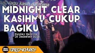 """Gambar cover Gibeon Worship """"Midnight Clear & KasihMu Cukup Bagiku"""" Sunday service 16 Desember 2018"""