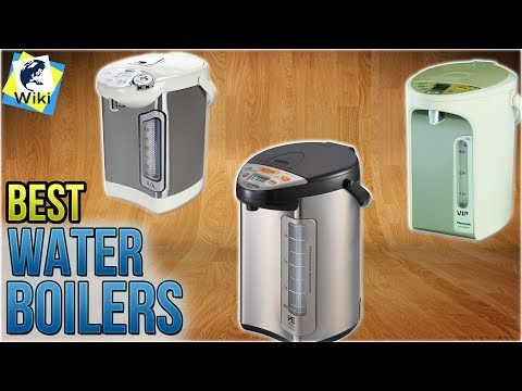 10 Best vs. Water Boilers 2018