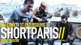 SHORTPARIS - AUDIO THEATRE (BalconyTV)