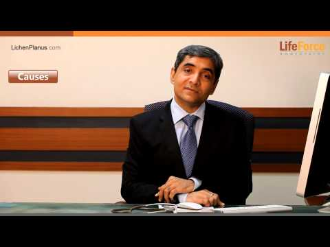 Causes of Lichen Planus explained by Dr Rajesh Shah, MD