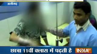Acid attack on class 11 student in Aligarh, UP