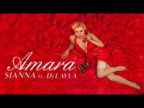 Sianna ft. DJ Layla - Amara