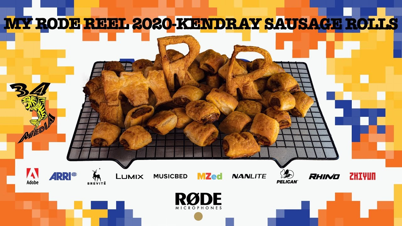 My Rode Reel 2020-Kendray Sausage Rolls